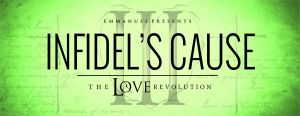Infidel's Cause_theloverevolution