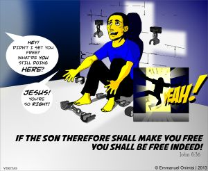 If the Son therefore shall set you free, you shall be Free Indeed!