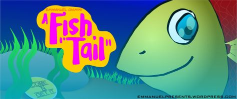 A Fish Tail